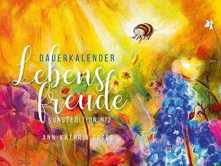 Dauerkalender Lebensfreude, Kunstedition №2