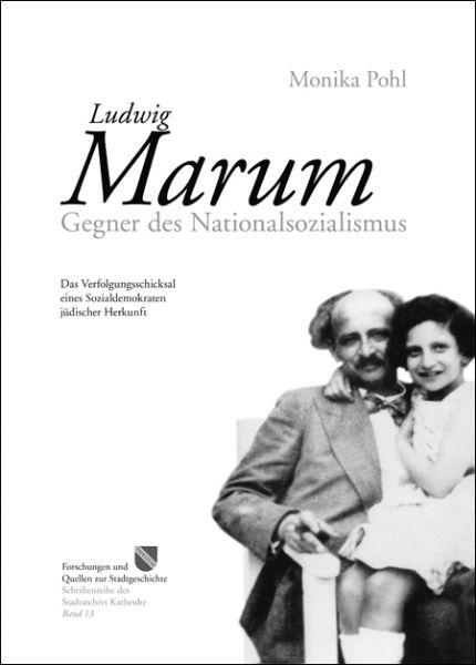 Ludwig Marum – Gegner des Nationalsozialismus