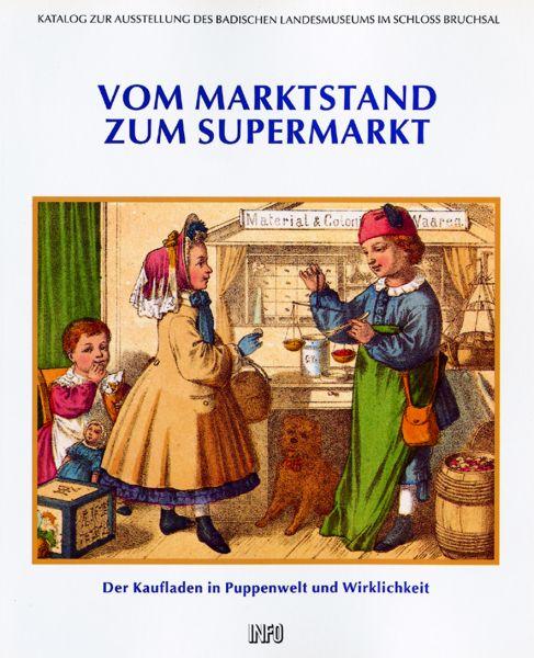 Vom Marktstand zum Supermarkt