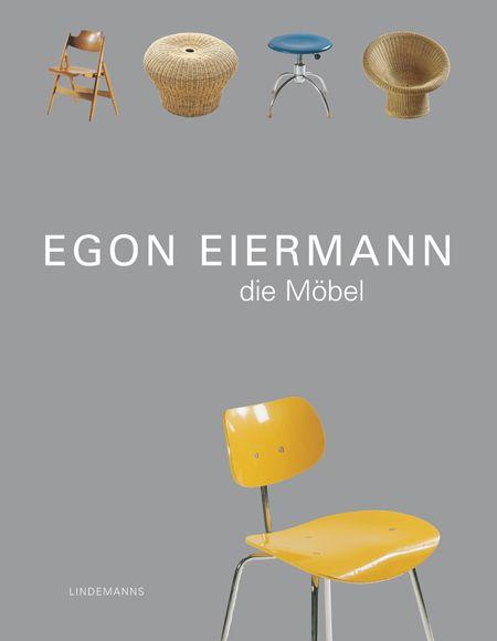 Egon Eiermann. Die Möbel