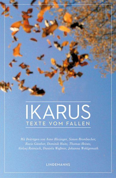 Ikarus – Texte vom Fallen