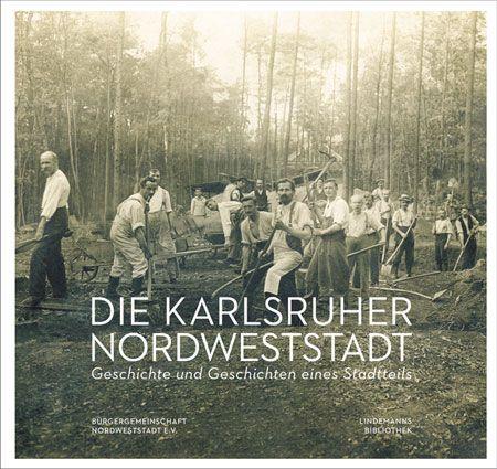 Die Karlsruher Nordweststadt