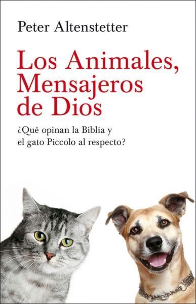 Los Animales, Mensajeros de Dios